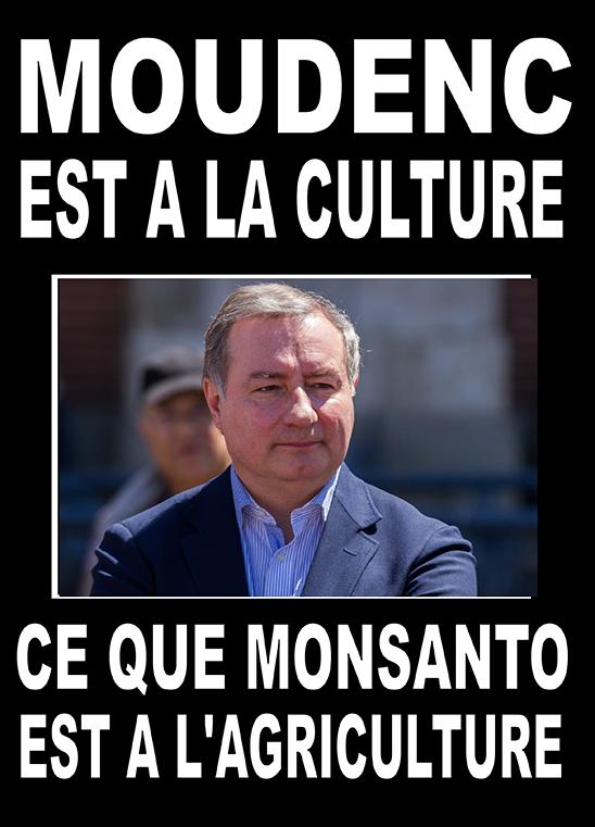 Affiche détournée : Moudenc est à al culture ce que Monsanto est à l'agriculture